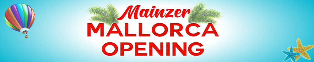 mainzer mallorca opening